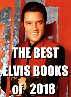 4b690db57 To find out what they are (and why) and read about more than 70 other Elvis  books published in 2018 click here..(Spotlight, Source: EIN)