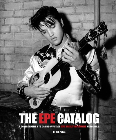 Bob Pakes Interview Elvis The EPE Catalog