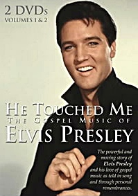 http://www.elvisinfonet.com/image-files/dvd_elvis_he_touched_me_the_gospel_music.jpg